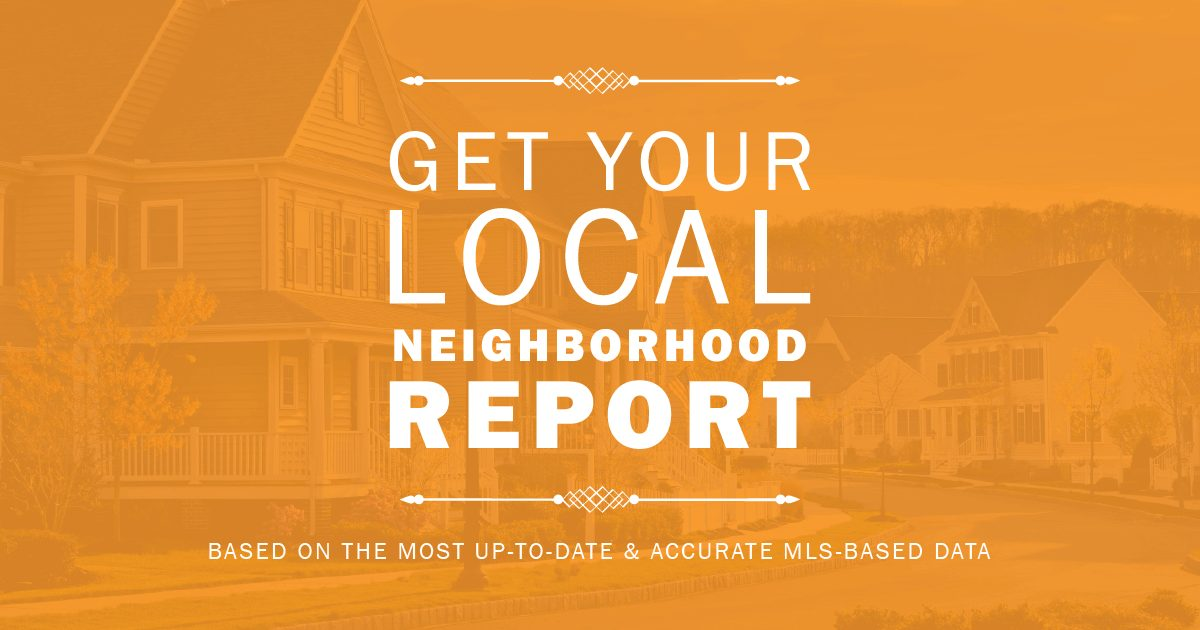 The Neighborhood Report